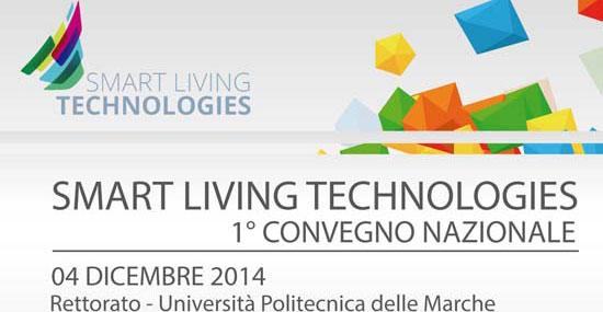 Convegno SMART LIVING TECHNOLOGIES