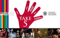 TAKE 5 - Abbonamento a Marche Teatro - speciale studenti
