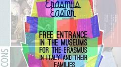 Erasmus, Easter, musei gratis